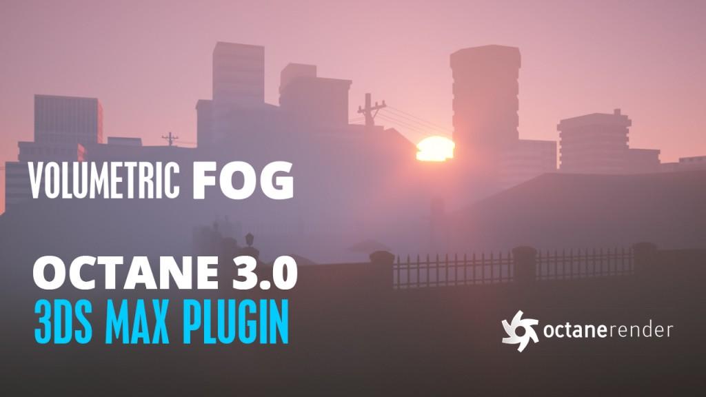 octane_3_fog_tutorial_Solomon_W_Jagwe