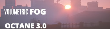 Volumetric Fog Tutorial for Octane 3.0 3DS Max Plugin