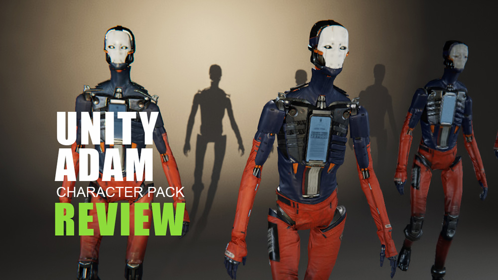 adam_unity_demo_review_01